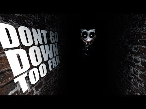 DONT GO DOWN TOO FAR   - SCP 087-B Unity Remake Edition