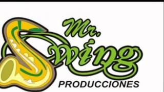 No Me Saques De Tu Vida - A Conquistar (ESTRENO 2012) - Mr SwinG Producciones