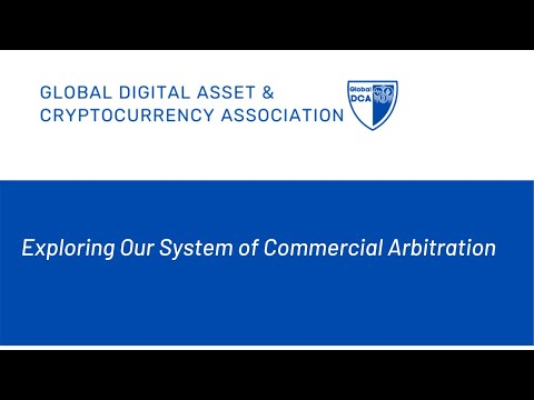 Global DCA - Exploring Our System of Commercial Arbitration
