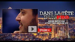 Dans la Tête d'un Pro : Adrián Mateos au partypoker MILLIONS Barcelone 2018 (4)