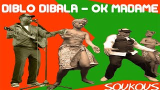 Diblo Dibala et Matchatcha - Ok Madame