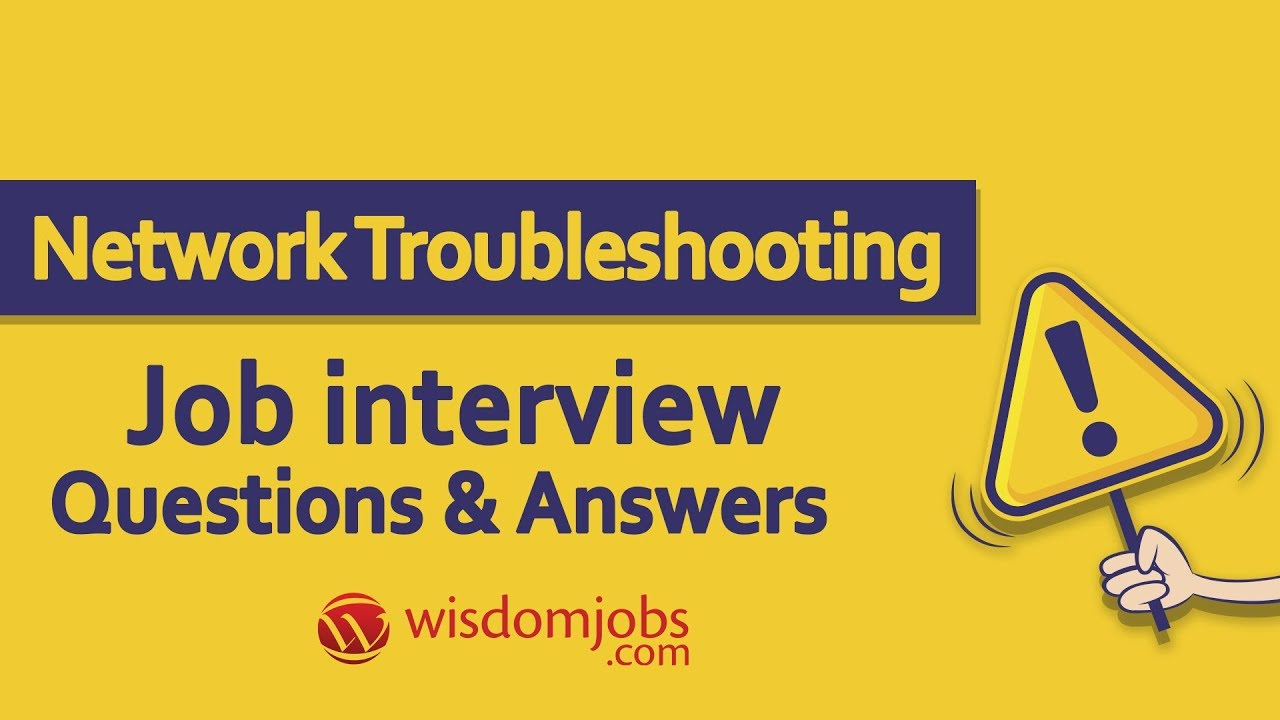 TOP 250+ Network Troubleshooting Interview Questions and