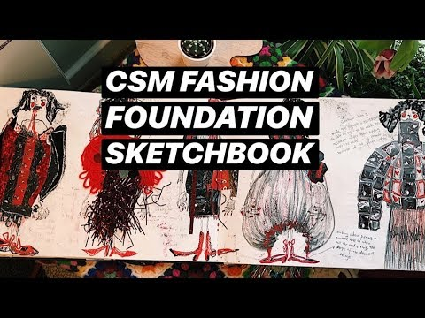 My CSM Central Saint Martins UAL fashion foundation sketchbo