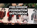 My CSM Central Saint Martins UAL fashion foundation sketchbook Episode 16
