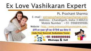 EX love problem solution by vashikaran expert Pandit Ji