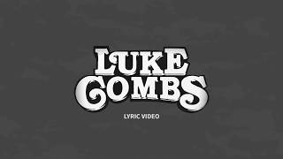 Luke Combs - Even Though I'm Leaving (Lyric Video)🎵
