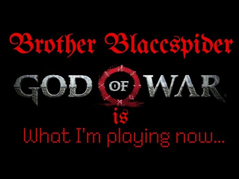 What I'm playing now..GOW 2018