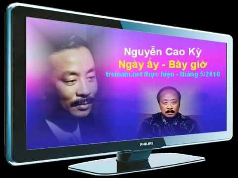 """Nguyễn Cao Kỳ """"Ngày ấy - Bây giờ - 23"""