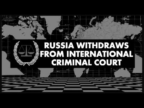 PROPHECY ALERT: Russia Withdraws From International Criminal Court