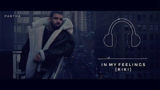 In My Feelings   KiKi   Ringtone   Drake   PARTHA   Easy Download Link Included