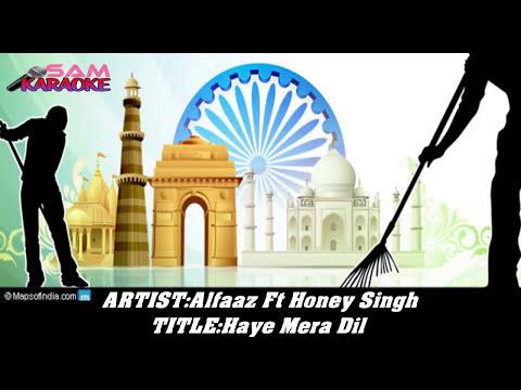 Haye Mera Dil _ Karaoke Alfaaz. Sam Karaoke