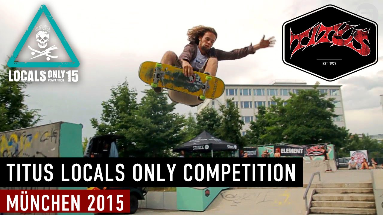 12bae927f3ad48 München – Titus Locals Only Competition 2015