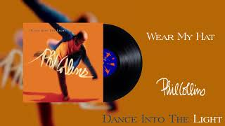 Phil Collins - Wear My Hat (2016 Remaster Official Audio)