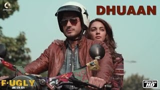 Fugly : Dhuaan Full Song HD l Arijit Singh