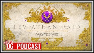 Destiny 2's Leviathan Raid is Grueling - It's Obvious Podcast Ep. 119