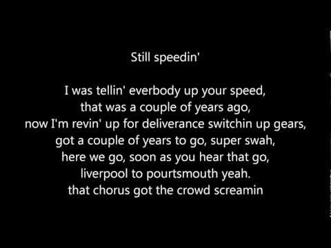 Sway still speedin' lyrics