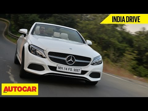 Mercedes-Benz C 300 Cabriolet | India Drive | Autocar India