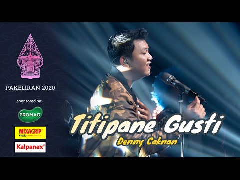 Denny Caknan - Titipane Gusti (Live Konser Pakeliran 2020)