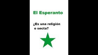 ¿Es el esperanto una religión o secta?