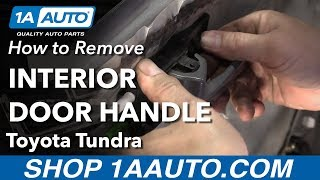 How to Remove Interior Door Handle on a 2000-06 Toyota Tundra