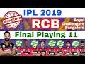 IPL 2019 - RCB Final Playing 11 Led By Virat Kohli | IPL Auction | My Cricket Production