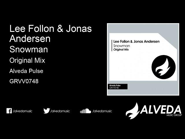 Lee Follon & Jonas Andersen - Snowman (Original Mix)