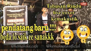 TABUSAN RINDU - PEPY GRACE ( LIVE COVER BY KEMAKUSTIK)