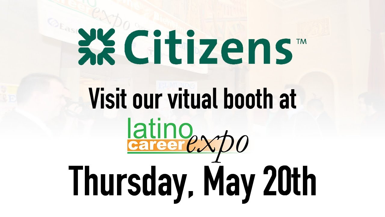Citizens Bank is part of the Latino Career Expo 2021