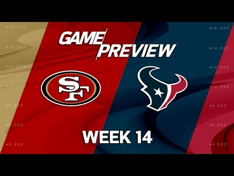 San Francisco 49ers vs. Houston Texans | NFL Week 14 Game Preview