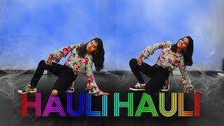 HAULI HAULI : De De Pyaar De Dance 2019 | Akash Meshram Choreography | Beatbreakers Crew