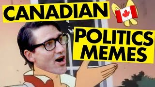 Explaining Canadian Political Memes