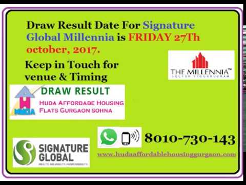Draw Result Millennia sector 37D Gurgaon 8010730143 signature global affordable housing