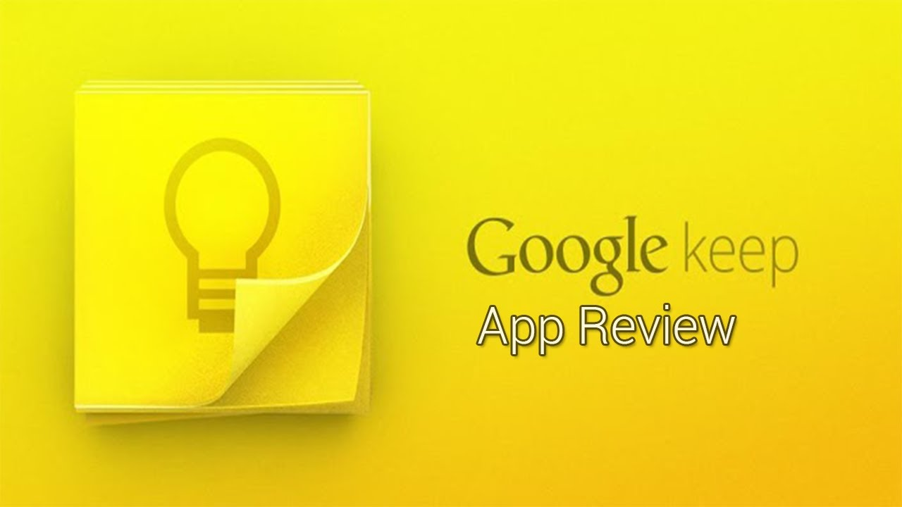 Google Keep Android App Review!