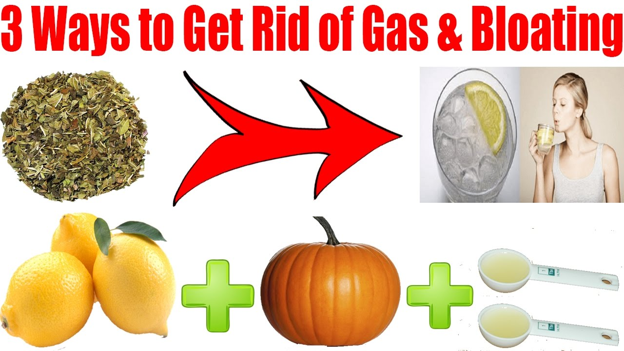 Three Best Ways To Get Rid Of Gas And Bloating How To Naturally To