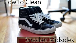 How to Properly Clean Sneaker Midsoles!