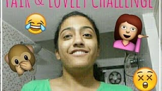 Fair and Lovely 7day challenge ( It actually works !! )