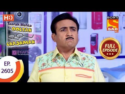 Taarak Mehta Ka Ooltah Chashmah - Ep 2605 - Full Episode - 20th November, 2018