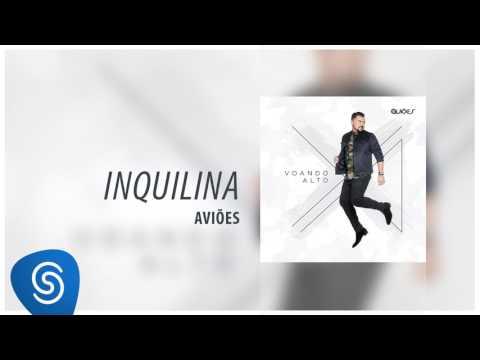 Aviões - Inquilina (Álbum Voando Alto) [Áudio Oficial]