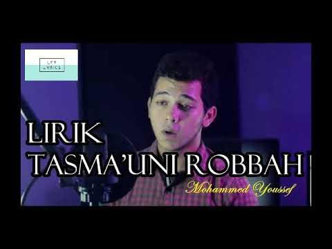 Lirik TASMA'UNI RABBAH Muhammed Youssef