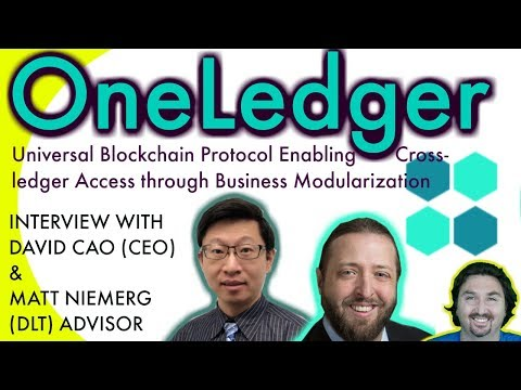OneLedger's David (CEO) & Matt (TA) chat with BCB about their Universal Blockchain Protocol