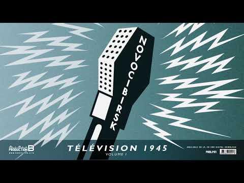 preorder NOVOCIBIRSK - Télévision 1945 volume I