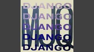 Provided to YouTube by Believe SAS Django · The Modern Jazz Quartet...