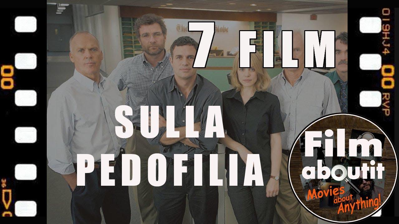 7 Film sulla Pedofilia