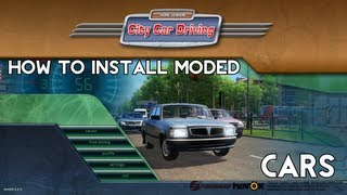 City Car Driving: How To Install Modded Cars