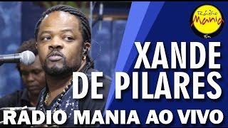 🔴  Radio Mania - Xande de Pilares - Clareou