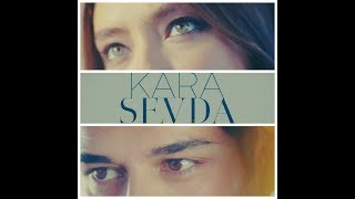 Canciones de Kara Sevda Amor Eterno