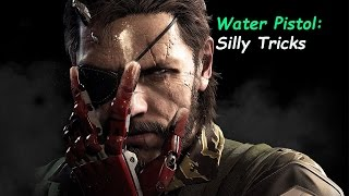 Metal Gear Solid 5 Phantom Pain - Water Pistol Tricks
