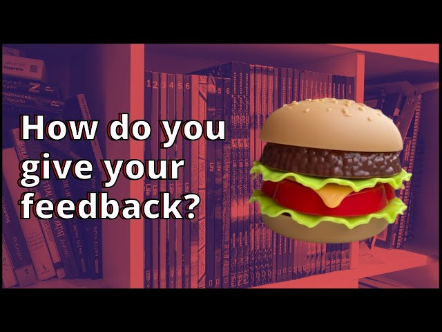 How Do You Give Your Feedback?