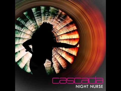 Cascada  Night nurse