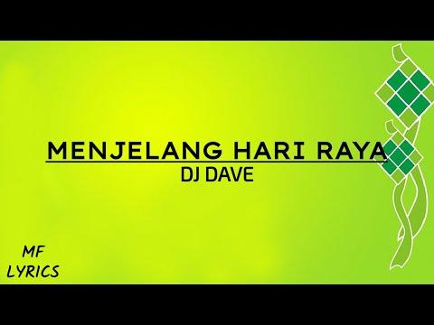 DJ Dave - Menjelang Hari Raya (Lirik)